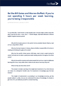 Be like Bill Gates and Warren Buffett- If you're not spending 5 hour...